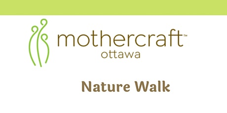 Mothercraft Ottawa EarlyON:  Nature Walk tickets