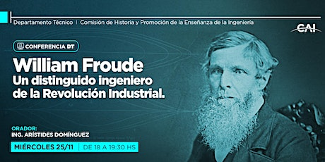 William Froude, un distinguido ingeniero de la Revolución Industrial entradas
