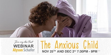 The Anxious Child Webinar tickets