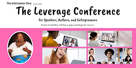 The Leverage Conference for Speakers, Authors, and Entrepreneurs - Comp Tix tickets