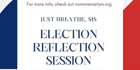 Just Breathe Sis!  - A Virtual Safe Election Reflection Session tickets