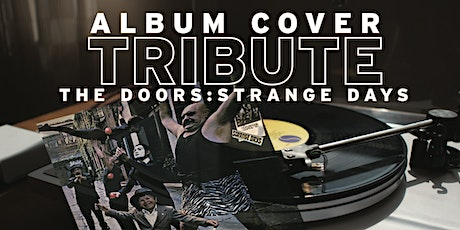GIVING TUESDAY - Album Cover Tribute The Doors: Strange Days tickets