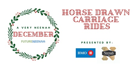 A Very Neenah December Horse Drawn Carriage & Wagon Rides- SOLD OUT tickets
