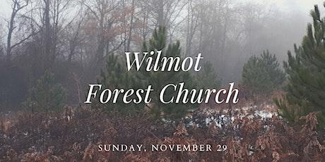 Wilmot Forest Church tickets