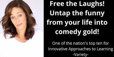 FINDING YOUR FUNNY! How to connect, lift, and free the laughs! tickets
