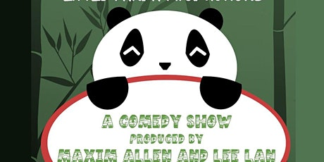 Little Panda Productions Comedy Show tickets