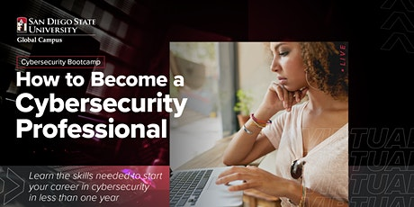 Learn How to Become a Cybersecurity Professional   Info Session tickets