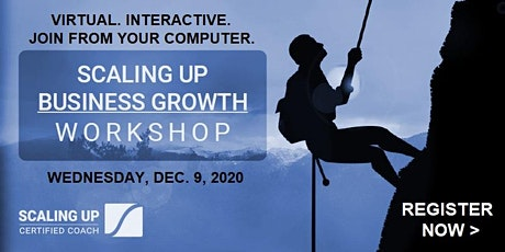 Scaling Up - Business Growth Workshop - (Virtual) December tickets