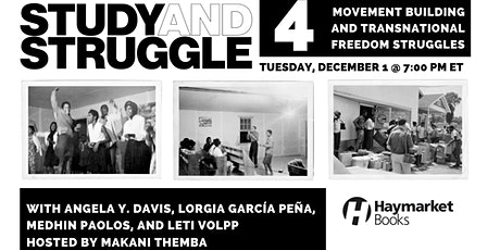 Study and Struggle: Movement Building and Transnational Freedom Struggles tickets