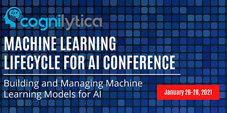 Machine Learning Lifecycle Conference 2021 tickets