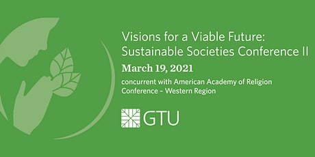 Visions for a Viable Future: Sustainable Societies Conference II tickets