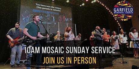 Mosaic 10AM Worship Service tickets