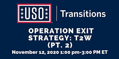 Operation Exit Strategy: T2W (Pt. 2) tickets