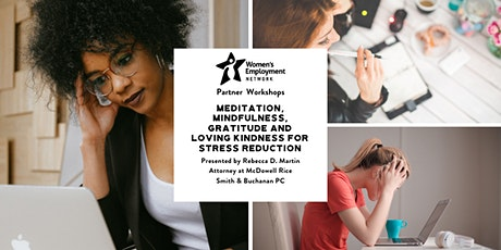 Meditation, Mindfulness, Gratitude and Loving Kindness for Stress Reduction tickets