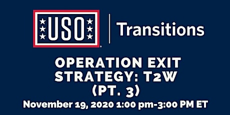 Operation Exit Strategy: T2W (Pt. 3) tickets