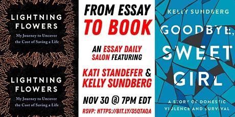 From Essay to Book: an Essay Daily Salon w/Kati Standefer & Kelly Sundberg tickets