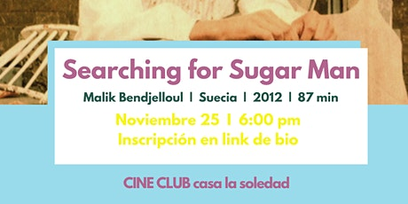 CC V.52 Searching for Sugar Man  + Banda invitada: Aguas Ardientes entradas
