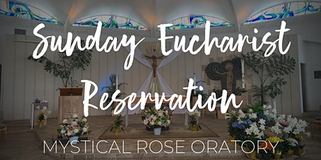 NOV Sunday Eucharist at the Mystical Rose Oratory (10:00am) tickets