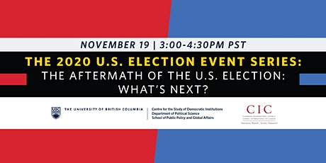 The Aftermath of the U.S. Election: What's Next? tickets