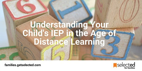 Understanding Your Child's IEP in the Age of Distance Learning tickets