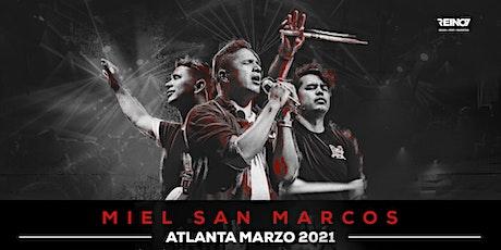 ATLANTA - Miel San Marcos 2021 tickets