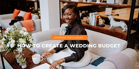 How to Create a Wedding Budget | Virtual Event tickets