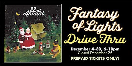 Fantasy of Lights Drive-Thru 2020 tickets