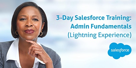3-day Salesforce Admin Fundamentals: December 7-9, 2020 tickets
