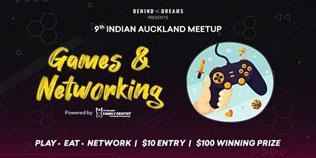 Games & Networking   9th Indian Auckland Meetup tickets