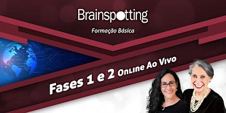 Formação Básica em Brainspotting: Fases 1 e 2 — Online Ao Vivo ingressos
