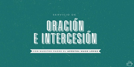 Escuela de Oración e Intercesión billets
