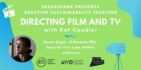 Creative Sustainability Session: Directing Film and TV with Kat Candler tickets