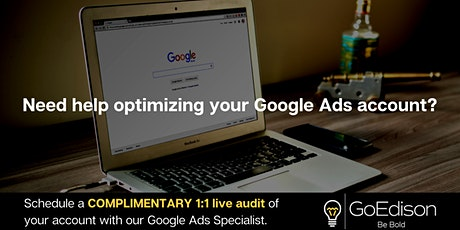 Live 1:1 Google Ads Account Audit - Dive Into Your Account With An Expert tickets