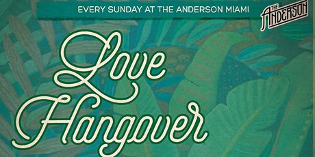 Sundays  @ The Anderson - Love Hangover  w/ The Discographiques tickets