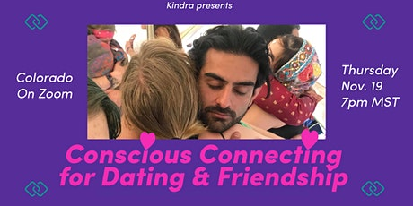 Conscious Connecting for Dating & Friendship - Colorado tickets
