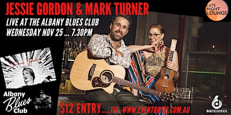 Albany Blues Club Presents Jessie Gordon and Mark Turner @ Six Degrees tickets
