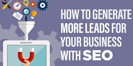 [Free SEO Masterclass] Increase Your Website Sales & Leads in Los Angeles tickets