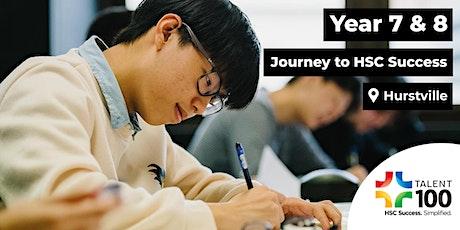 Year 7 & 8 'Journey to HSC Success' Seminar (November 21st - Hurstville) tickets