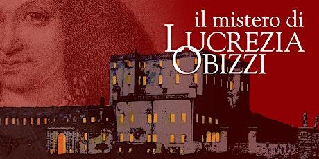 Domenica al Catajo - Lucrezia Degli Obizzi: il delitto del '600 biglietti