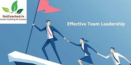 Effective Team Leadership (2 Days)  Workshop on 28,29 Nov at Pune tickets