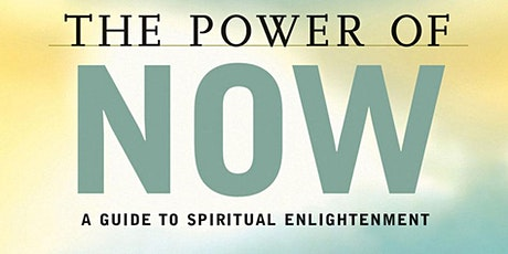 Book Review & Discussion : The Power of Now Tickets