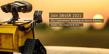 2021 International Workshop on Service Robotics (IWoSR 2021) tickets