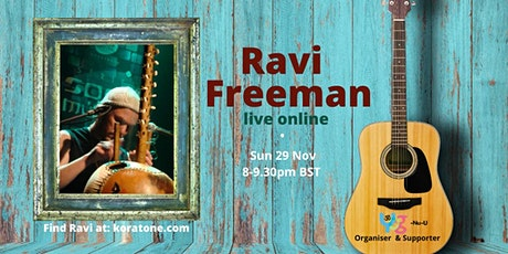 Ravi Freeman - inspirational songs for our times on kora and guitar tickets