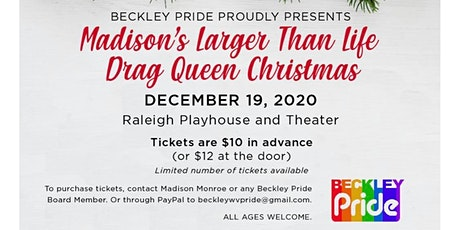 Madison's Larger Than Life Drag Queen  Christmas tickets