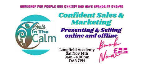 Confident Sales and Marketing For Stallholders and Exhibitors tickets