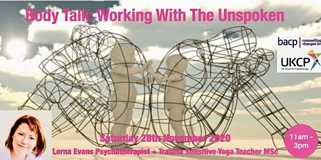 Body Talk: Working With The Unspoken When Talking Is Not Enough tickets