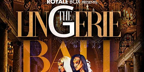The Lingerie Ball tickets