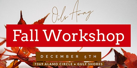 Oils Away Fall Workshop tickets