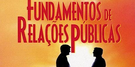 Palestra introdutória sobre os fundamentos das relações públicas ingressos