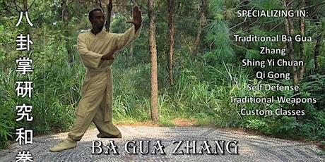Ba Gua Zhang 2 Day Seminar - Walking the Circle, Hsing I Nei Kung, Chi Kung tickets